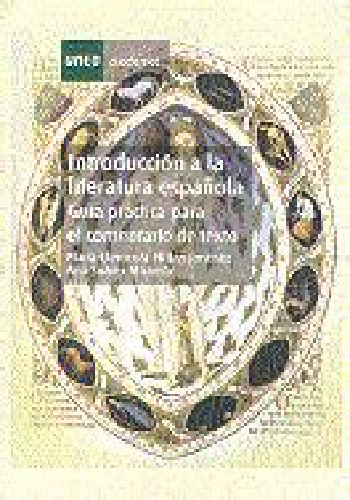 8436262522 Introduccion A La Literatura Espanola Guia Practica Para El Comentario De Texto Grado