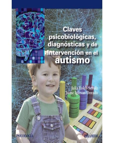 8436838815 Claves Psicobiologicas Diagnosticas Y De Intervencion En El Autismo Psicologia