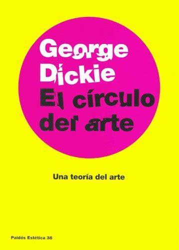 8449317401 El Circulo Del Arte Una Teoria Del Arte Estetica