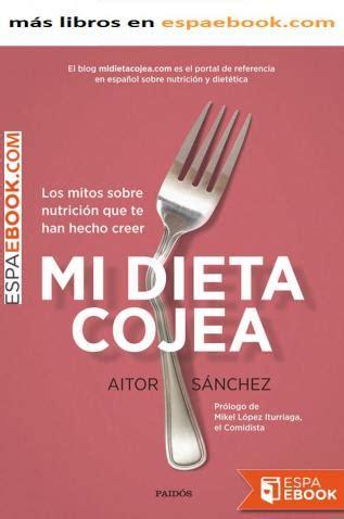 8449332451 Mi Dieta Cojea Los Mitos Sobre Nutricion Que Te Han Hecho Creer Divulgacion Autoayuda