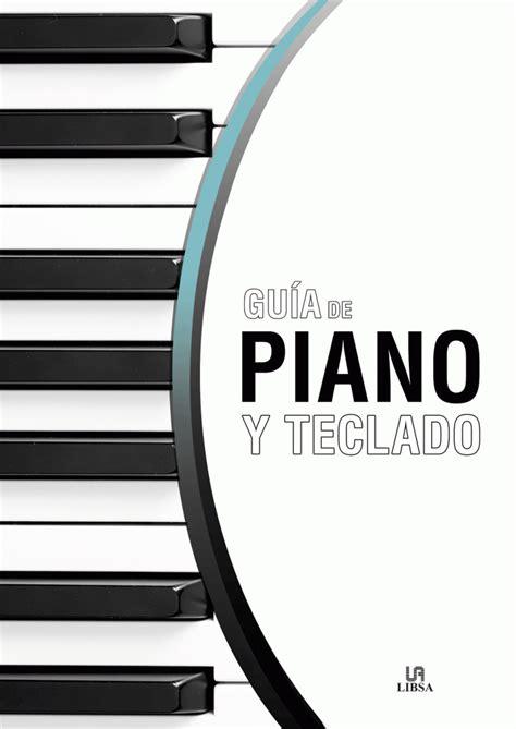 8466237399 Guia De Piano Y Teclado Aprendizaje Y Ocio