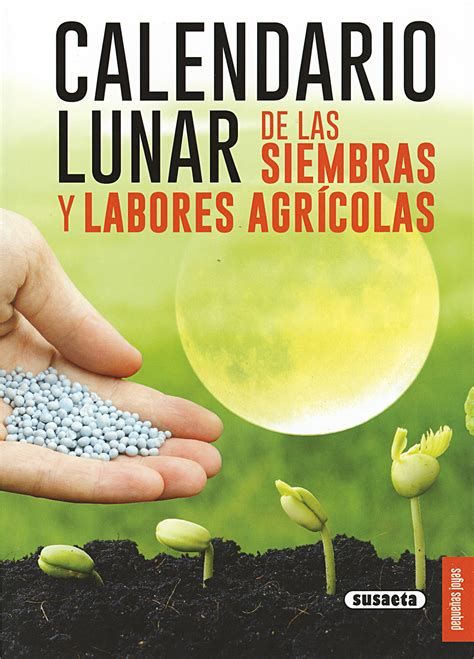 846775141X Calendario Lunar De Las Siembras Y Labores Agricolas Pequenas Joyas