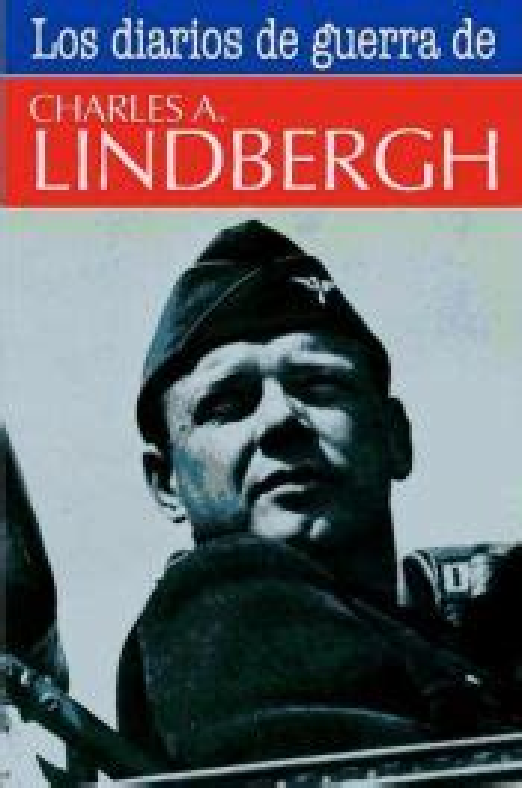 8470024809 Los Diarios De Guerra De Charles A Lindbergh