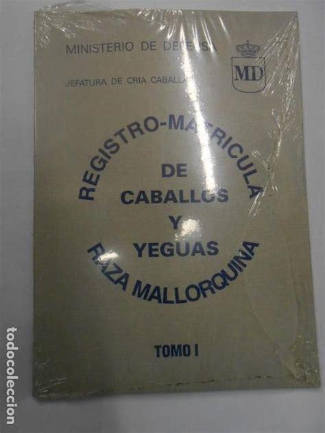 8478232737 Registro Matricula De Caballos Y Yeguas De Raza Mallorquina