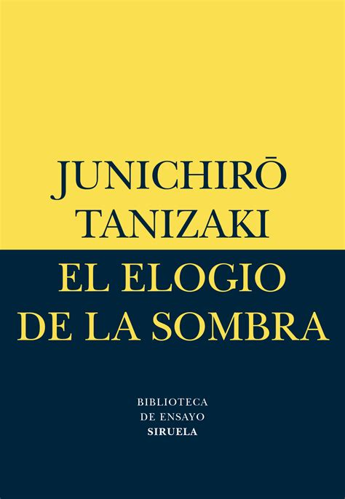 8478442588 El Elogio De La Sombra Biblioteca De Ensayo Serie Menor