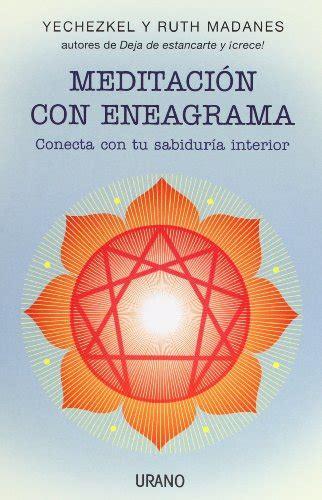 8479532343 Meditacion Con Eneagrama Conecta Con Tu Sabiduria Interior Crecimiento Personal