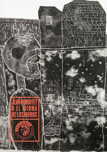 8487619460 Jean Dubuffet O El Idioma De Los Exposiciones