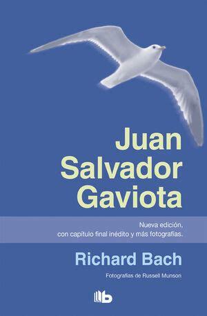 8490702144 Juan Salvador Gaviota Nueva Edicion Con Capitulo Final Inedito Y Mas Fotografias B De Bolsillo
