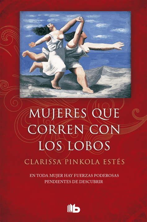 8490705445 Mujeres Que Corren Con Los Lobos B De Bolsillo