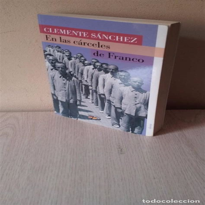 8496511200 En Las Carceles De Franco 70 Anos