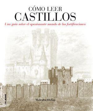 8496669858 Como Leer Castillos Un Curso Intensivo Para Entender Las Fortificaciones