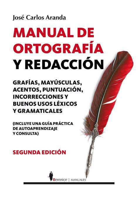 849675667X Manual De Ortografia Y Redaccion Manuales Berenice