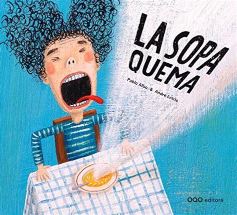 8498715938 La Sopa Quema Coleccion O