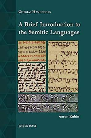 A Brief Introduction To The Semitic Languages Gorgias Handbooks