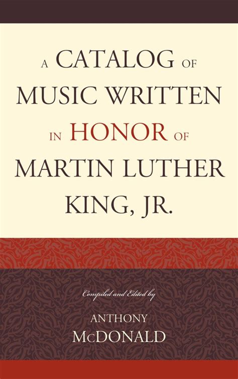 A Catalog Of Music Written In Honor Of Martin Luther King Jr