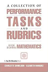 A Collection Of Performance Tasks And Rubrics High School Mathematics By Danielson