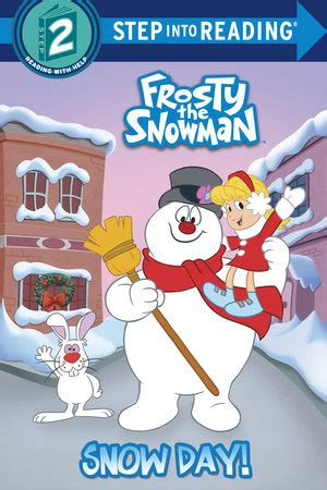 A Colorful Christmas Snow Day Frosty The Snowman Step Into Reading Step 2 Frosty The Snowman