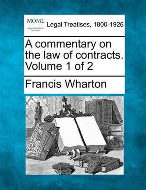 A Commentary On The Law Of Contracts Volume 1 Of 2