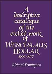 A Descriptive Catalogue Of The Etched Work Of Wenceslaus Hollar 1607 1677 Paperback
