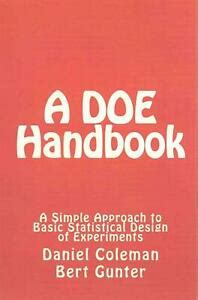 A Doe Handbook A Simple Approach To Basic Statistical Design Of Experiments