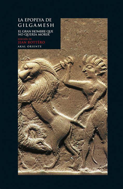 A Epopeya De Gilgamesh