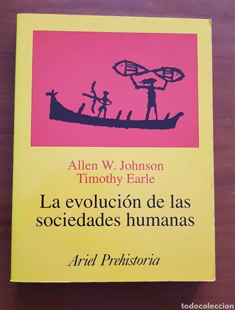 A Evolucion De Las Sociedades Humanas Ariel Historia