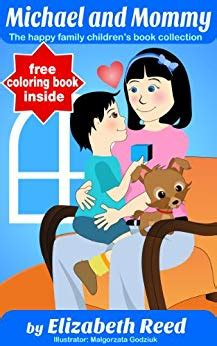 A Family Of Two Mommy And Michael Single Mothers By Choice The Happy Family Children S Book Collection 4 English Edition