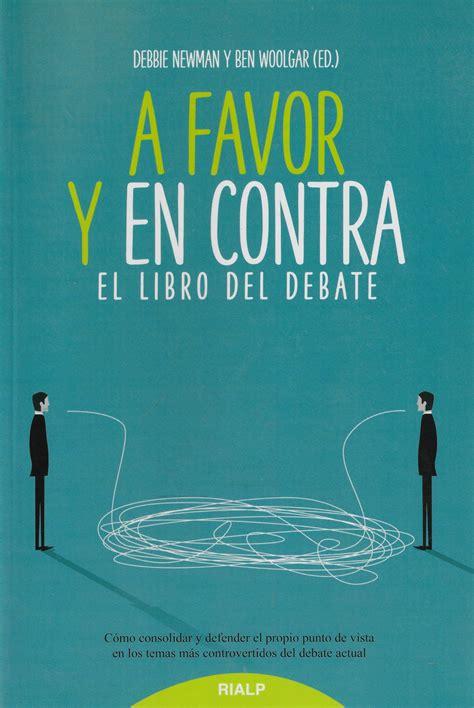A Favor Y En Contra El Libro Del Debate Educacion Y Pedagogia