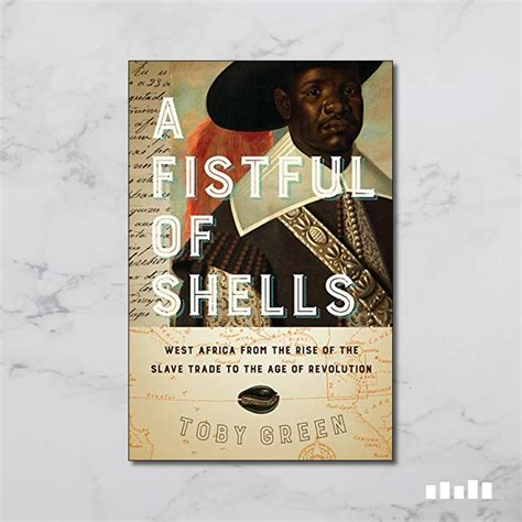 A Fistful Of Shells West Africa From The Rise Of The Slave Trade To The Age Of Revolution English Edition