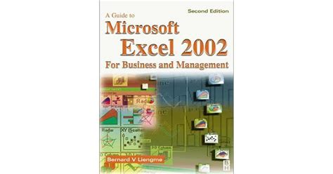 A Guide to Microsoft Excel 2002 for Business and Management