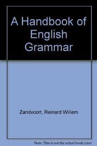 A Handbook Of English Grammar