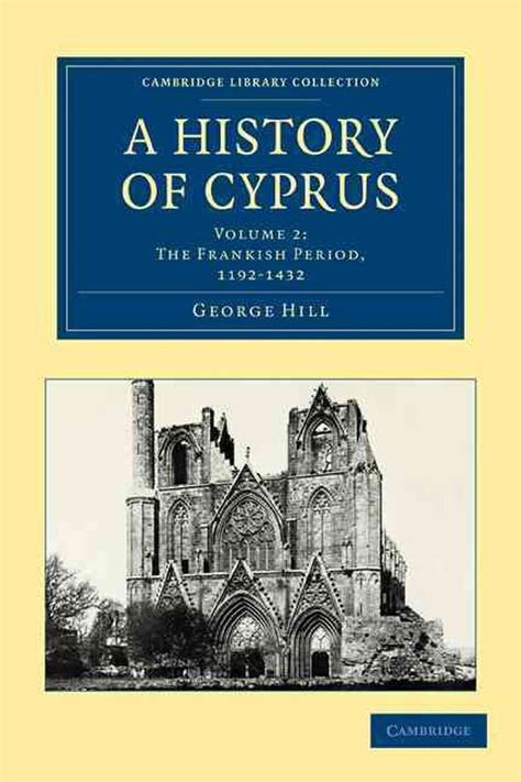 A History of Cyprus 4 Volume Set: A History of Cyprus: Volume 3 (Cambridge Library Collection - European History)