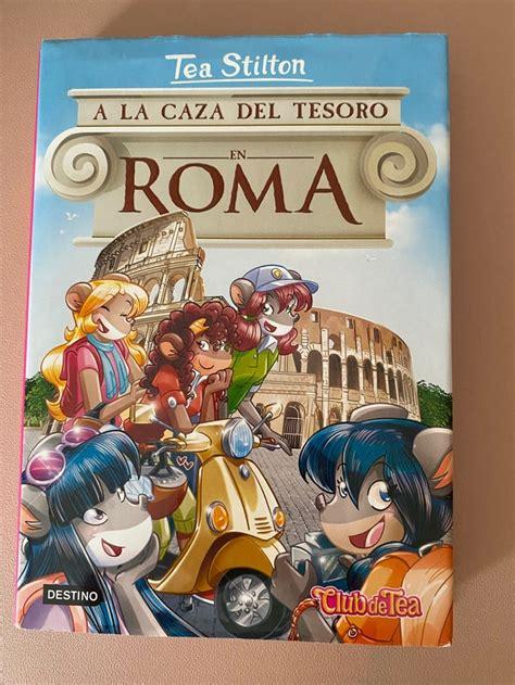 A La Caza Del Tesoro En Roma 1 Tea Stilton