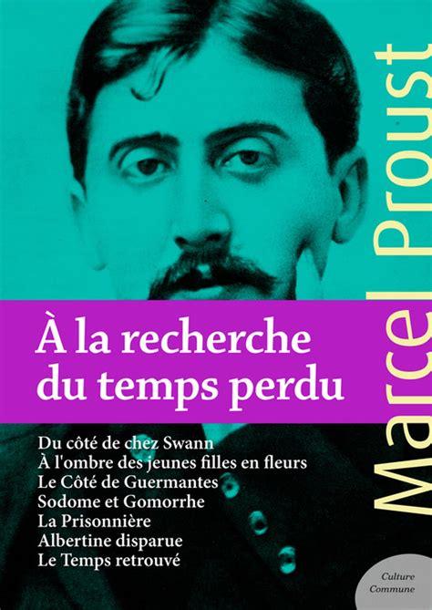 A La Recherche Du Temps Perdu De Marcel Proust Les Fiches De Lecture D Universalis