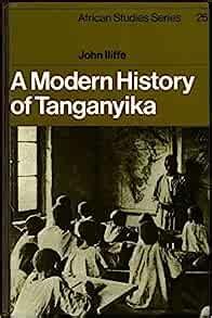 A Modern History of Tanganyika (African Studies)