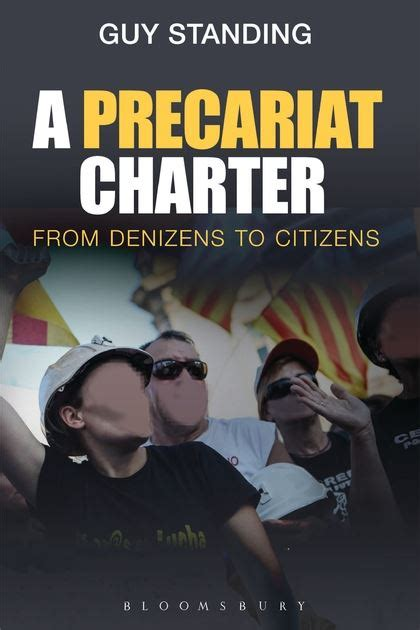 A Precariat Charter From Denizens To