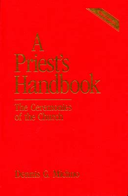 A Priests Handbook The Ceremonies Of The Church Third Edition