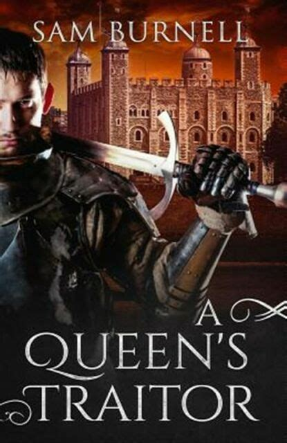 A Queen's Traitor: A Medieval Historical Fiction Novel (Tudor Mystery Trials Series Book 2) (The Tudor Mystery Trials)