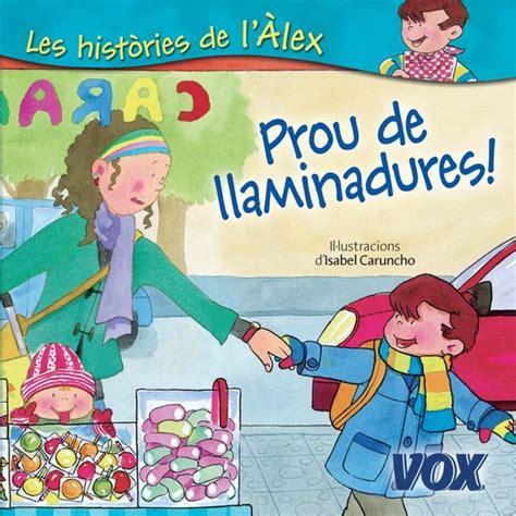 A Recollir Vox Infantil Juvenil Catala A Partir De 3 Anys Col Leccio Les Histories De L Alex Catalan Edition