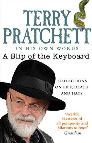 A Slip Of The Keyboard Collected Non Fiction By Terry Pratchett 2015 05 07