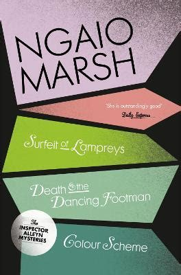 A Surfeit Of Lampreys Death And The Dancing Footman Colour Scheme The Ngaio Marsh Collection Book 4