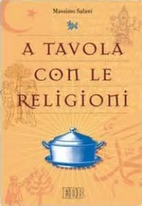 A Tavola Con Le Religioni Religione E Religioni
