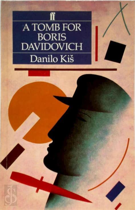 A Tomb For Boris Davidovich Danilo Kis