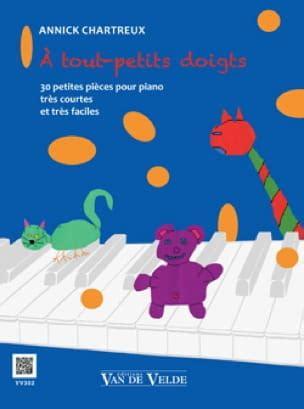 A Tout Petits Doigts 30 Petites Pieces Pour Piano Tres Courtes Et Tres Faciles