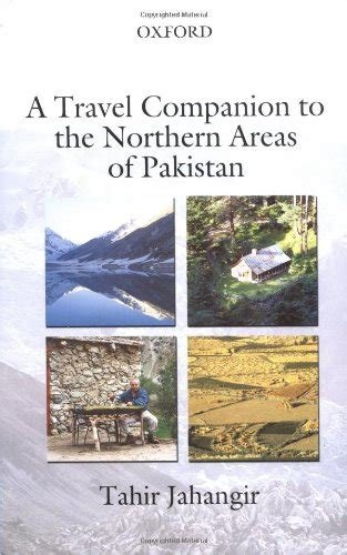A Travel Companion to the Northern Areas of Pakistan