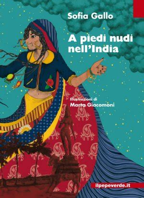 A piedi nudi nell'India