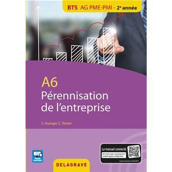 A6 Perennisation Entreprise Bts Ag Pme Pmi Eleve
