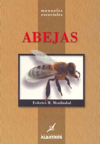 Abejas Manuales Esenciales Manuales Esenciales Essential Manuals