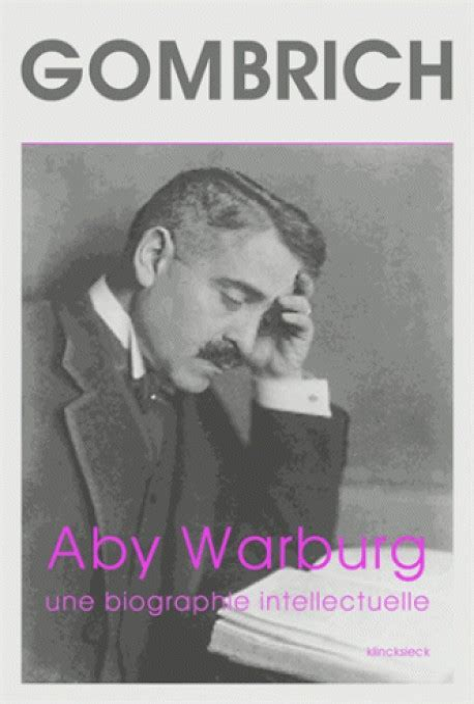 Aby Warburg Une Biographie Intellec