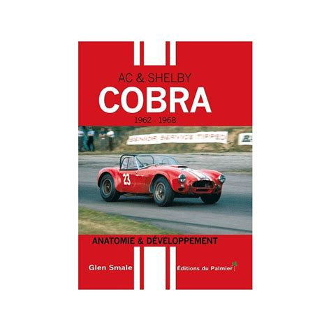 Ac And Shelby Cobra Anatomie And Developpement